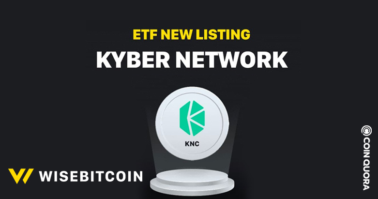 Wisebitcoin Launches KNC ETF with Aggregate Trading