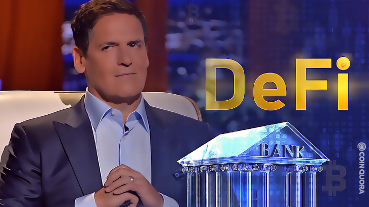 Mark Cuban Says Banks Should Be Scared of DeFi