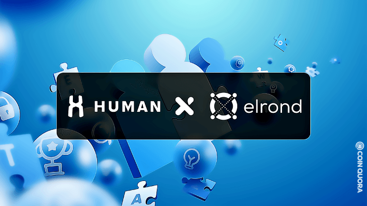HUMAN Protocol and Elrond Revolutionizes the Labor sector