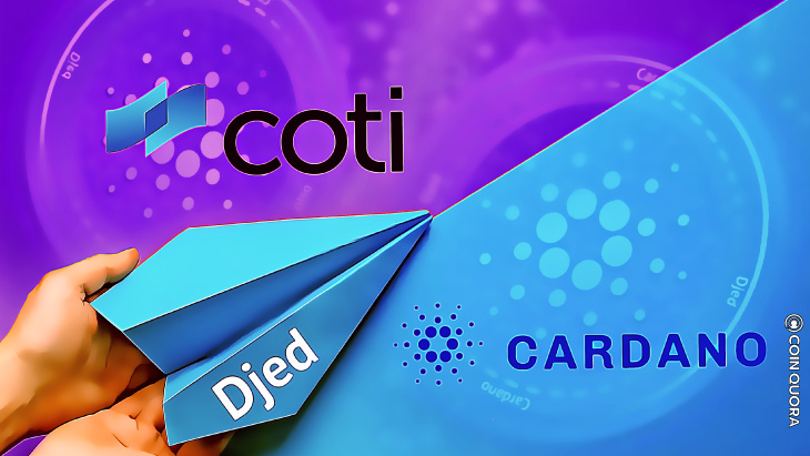 COTI Will Issue Djed Stablecoin on Cardano