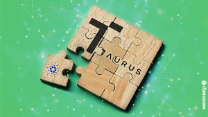 Cardano Fully Incorporated Into Taurus' Platform, Staking Also Added