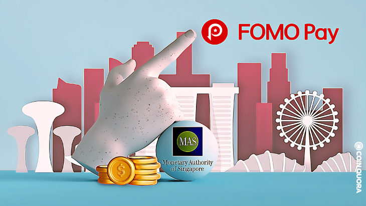 FOMO Pay Gets Its License From MAS Singapore