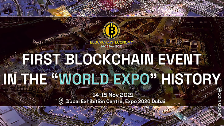 """First Blockchain Event N The """"WORLD EXPO"""" History"""
