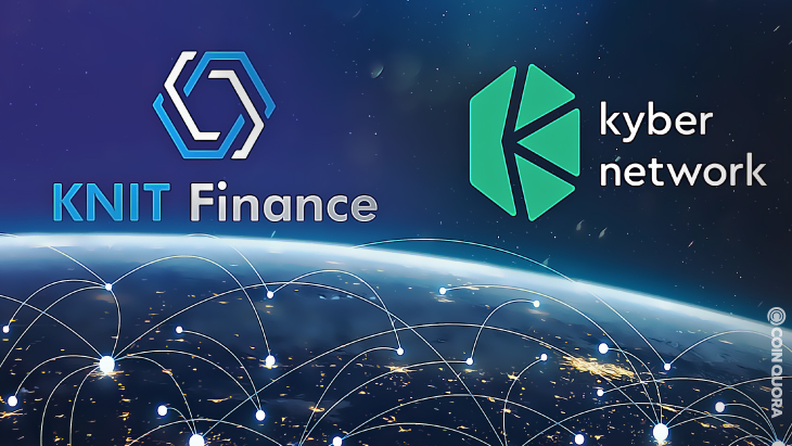 Knit Finance and Kyber Network Team Up for Liquidity Solutions