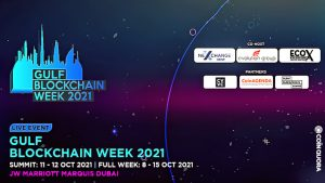 World's Leading Tech Experts, Investors, And Industry Leaders Will Converge in Dubai For Gulf Blockchain Week Summit 2021